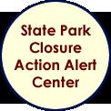 State Park Closure Action Alert Center
